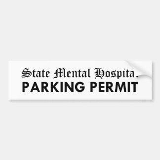 Permiso del estacionamiento del hospital mental de etiqueta de parachoque