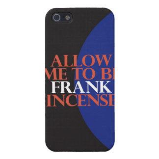 """""""Permita que sea Frank [el incienso] """" iPhone 5 Carcasa"""