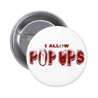 Permito el botón de PopUps Pin Redondo De 2 Pulgadas