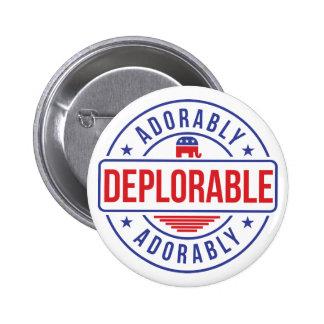 Perno adorablemente deplorable del botón pin redondo de 2 pulgadas