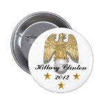 Perno de Hillary Clinton 2012 Eagle de oro Pin