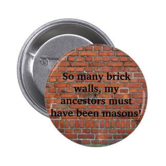 """Perno de la """"pared de ladrillo"""" de la genealogía pin redondo de 2 pulgadas"""