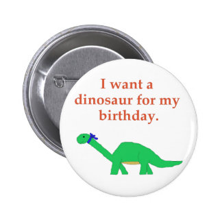 Perno del dinosaurio del cumpleaños pin redondo de 2 pulgadas