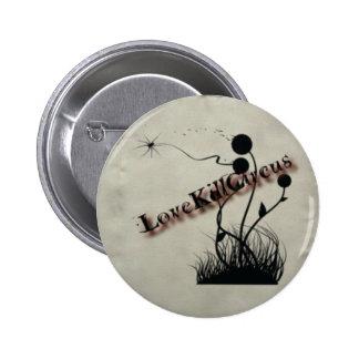 perno del lovekillcircus pin redondo de 2 pulgadas