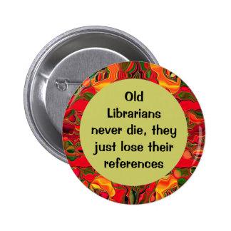 Perno divertido de los bibliotecarios pin redondo de 2 pulgadas