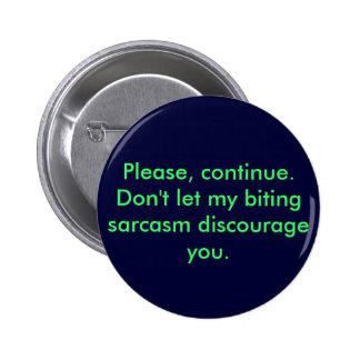 Perno penetrante del sarcasmo pin