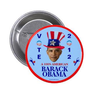 Perno político del americano 2012 de Barack Obama  Pin Redondo De 2 Pulgadas