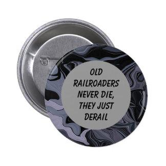 Perno viejo del humor de los railroaders pins