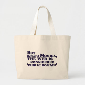 Pero honesto consideran a Mónica, el Web…. Bolsa Tela Grande