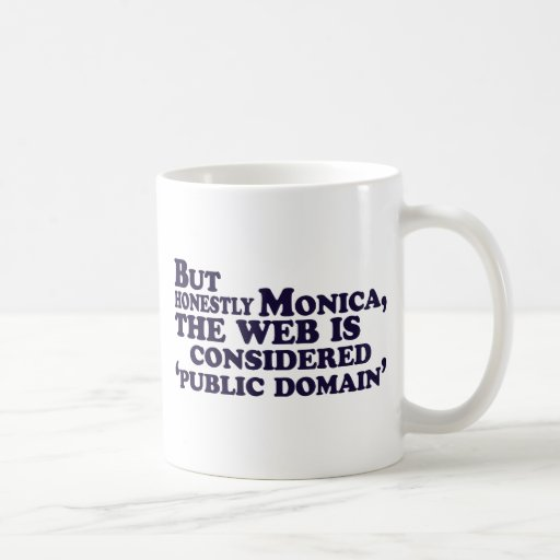 Pero honesto consideran a Mónica, el Web…. Taza Clásica
