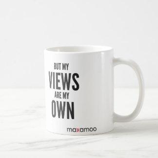 Pero mis opiniones son mi propia taza