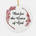 Pero para la gracia de Dios Adorno Para Reyes