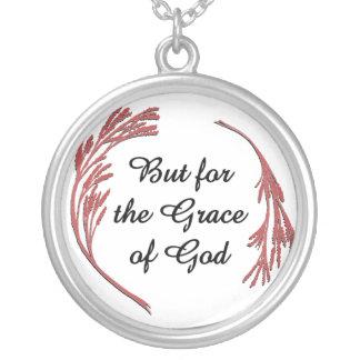 Pero para la gracia de Dios Colgante Redondo
