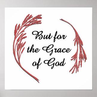 Pero para la gracia de Dios Poster