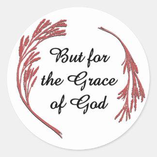 Pero para la gracia de Dios Pegatina Redonda