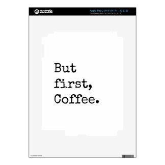 Pero primer café pegatina skin para iPad 3