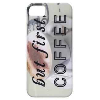 Pero primero, fotografía divertida del café iPhone 5 funda