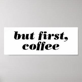 pero primero, poster del café