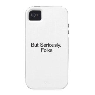 Pero seriamente, gente vibe iPhone 4 carcasas