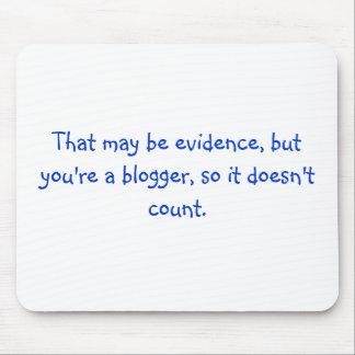 Pero usted es un blogger tapete de ratón