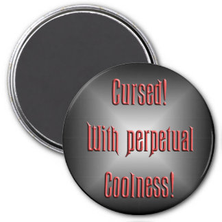 Perpetual coolness 3 inch round magnet