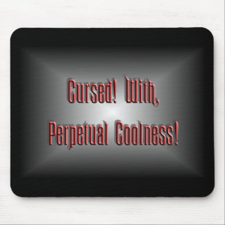 Perpetual Coolness Mouse Pad