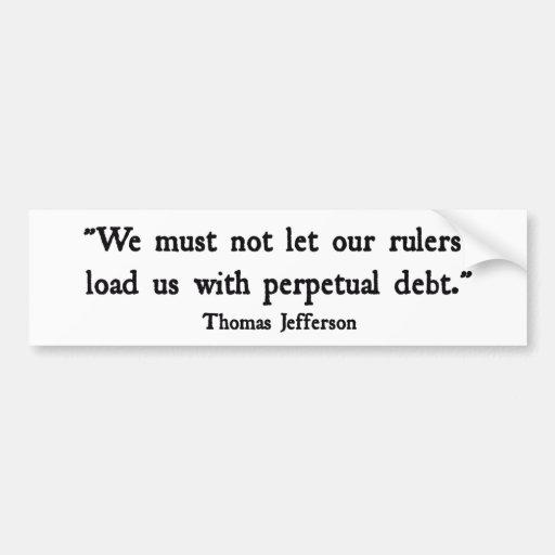 Perpetual Debt Bumper Stickers