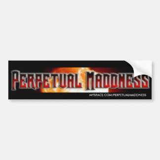 PERPETUAL MADDNESS BUMPER STICKER COLOR