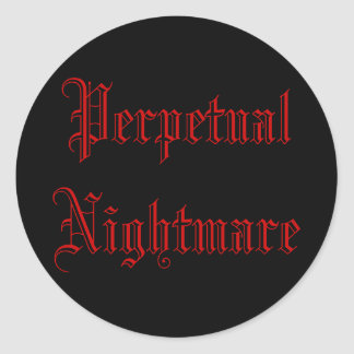 Perpetual Nightmare Classic Round Sticker