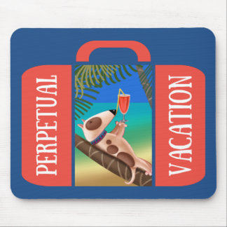 Perpetual Vacation Mouse Pad