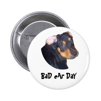 Perrito de Rottweiler, mún día del oído Pin Redondo De 2 Pulgadas