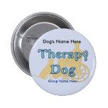 Perro de la terapia pin redondo 5 cm