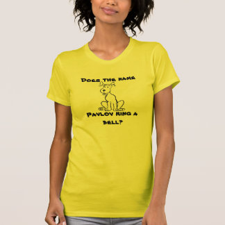 Perro de Pavlov Camiseta