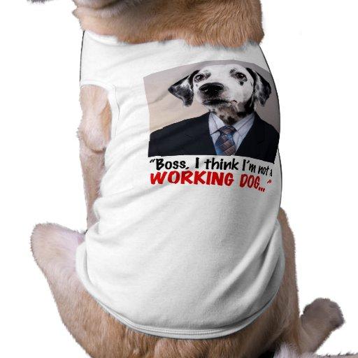 perro de trabajo camiseta de perro