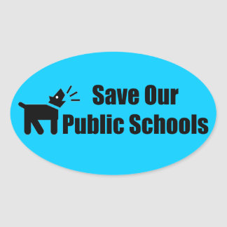 Perro del activista: Ahorre nuestras escuelas Pegatina Ovalada