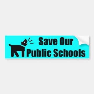Perro del activista: Ahorre nuestras escuelas públ Pegatina Para Auto