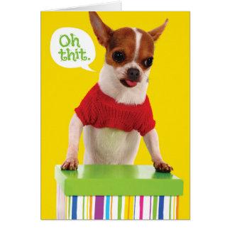 Perro divertido de Chihuahu con la tarjeta de