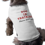 Perro en el entrenamiento - camiseta del perro playera sin mangas para perro