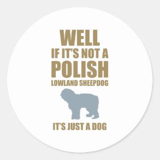 Perro pastor polaco de la tierra baja pegatina redonda