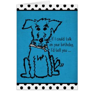 Perro - si podría hablar en su cumpleaños tarjeta de felicitación