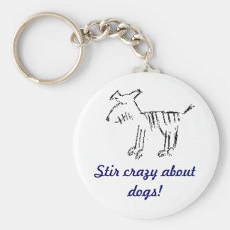 ¡perro, Stir loco por perros! Llavero Redondo Tipo Pin