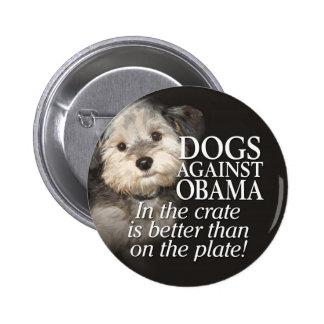 Perros contra Obama - en el cajón no en la placa Pins