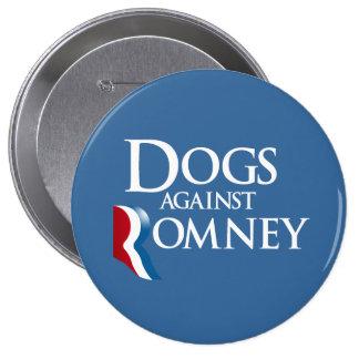 Perros contra Romney.png Pin Redondo De 4 Pulgadas