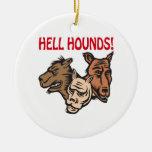 Perros del infierno ornamente de reyes