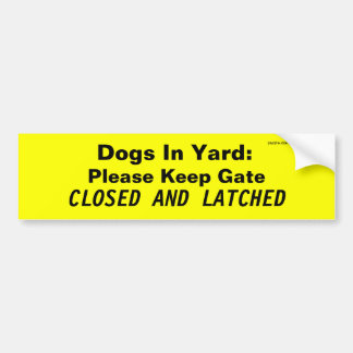 Perros en yarda: Guarde por favor la puerta, Pegatina Para Auto