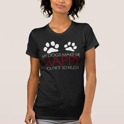 Perros = felicidad camiseta