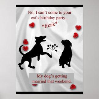 Perros que consiguen divertido casada póster
