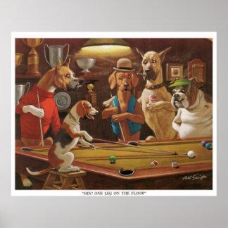 ¡Perros que juegan al billar - ey, una pierna en Póster