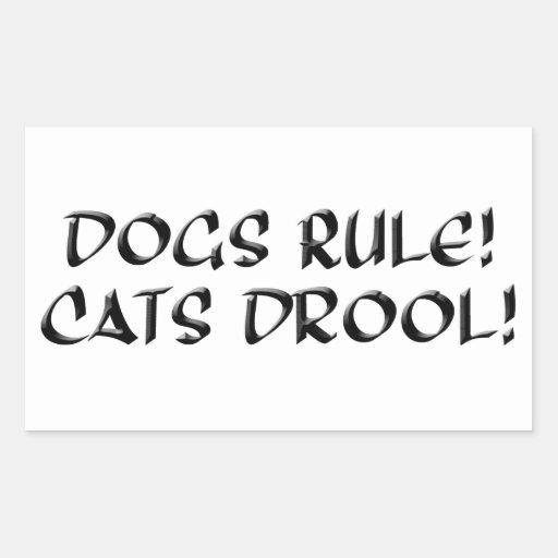 Perros regla, pegatina del Drool de los gatos