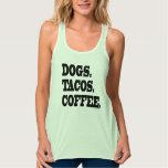 Perros. Tacos. Café Playera De Tirantes Cruzados Holgada